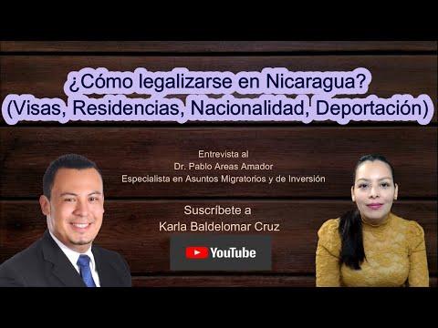 ¿Cómo legalizarse en Nicaragua? (Visas, Residencias, Nacionalidad, Deportación)