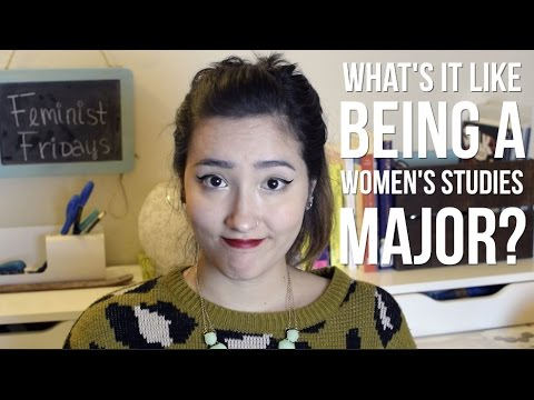 What's the Deal with Women's Studies? | Feminist Fridays