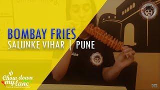 Bombay fries || Pune || Best French Fries Salunkhein Vihae
