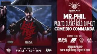 MR.PHIL ft. PAOLITO, CLAVER GOLD, DJ P-KUT - COME DIO COMANDA