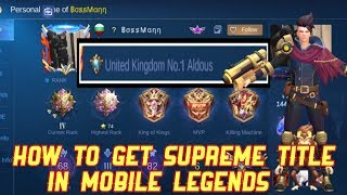 HOW TO GET SUPREME TITLE EASILY  IN MOBILE LEGENDS | MLBB | #skylergaming