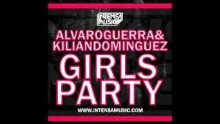 Alvaro Guerra & Kilian Dominguez - Girls Party (Alvaro Guerra SS9 Mashup)