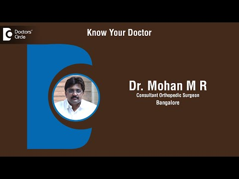 Dr. Mohan .M.R |  Orthopedic Surgeon In Bangalore | Orthopedician - Know Your Doctor