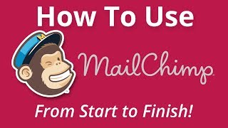 Tutorial: How To Create a Mailchimp Campaign - Beginner's Guide (2018 Updated Version)