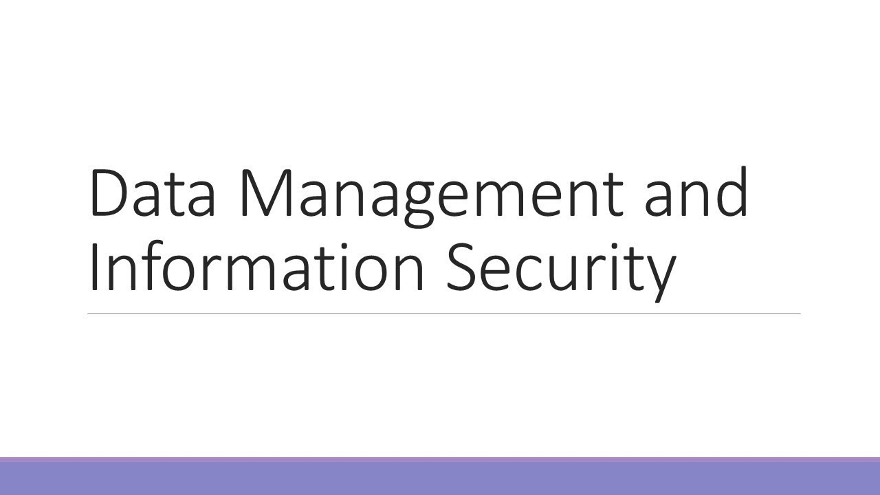 Data Management And Information Security Youtube