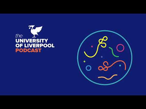 University of Liverpool Podcast episode 14: Who Stopped the Ebola Outbreak?