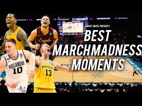 Best Moments of March Madness - 2018
