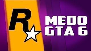 Rockstar está ganhando tanto dinheiro que tenho medo pelo GTA 6
