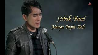 Asbak Band - Hanya Ingin Bahagia (Lyric)