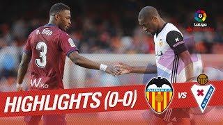 Valencia CF 0 - 0 Eibar