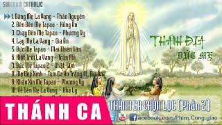 Thánh Ca Chọn Lọc 2 – Thánh Địa Đức Mẹ