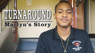Turnaround: Marlyn's Story