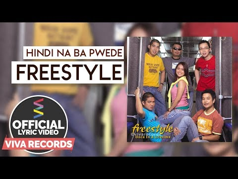 Freestyle — Hindi Na Ba Pwede [Official Lyric Video]