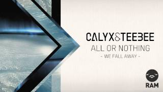 Calyx & TeeBee - We Fall Away