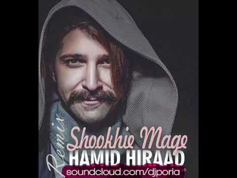 Hamid Hiraad - Shookhie mage REMIX by Dj Poria