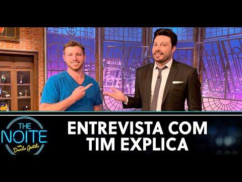 Entrevista com Tim Explica  The Noite 010620