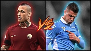 Radja Nainggolan VS Sergej Milinković-Savić || Who is The Best?! || [HD]