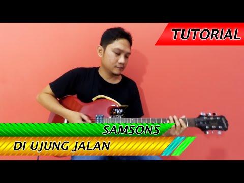 Belajar Kunci Gitar Samsons Di Ujung Jalan (CHORDS & Melodi Intro)