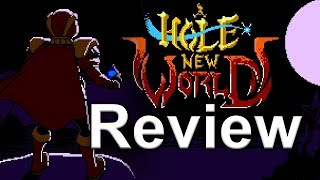 A Hole New World Review (Video Game Video Review)