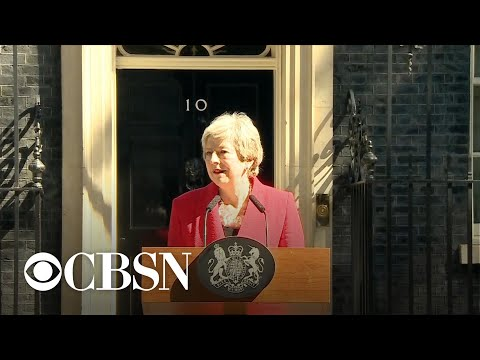 Brexit negotiations left uncertain as Prime Minister Theresa May announces resignation