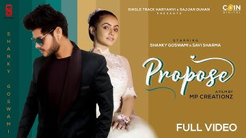 New Haryanvi Songs Haryanvi 2020 |Shanky Goswami | Vikram Pannu | Propose | Lockdown Hits Shanky
