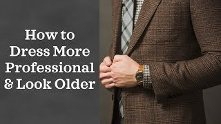 How to Dress More Professional | Fashion Mistakes Young Guys Make | Young Professional Fashion Tips