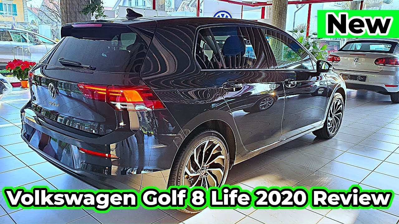 Volkswagen Golf 8 Life 2020 New Review Interior Exterior Mk8 Youtube