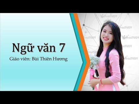 [Ngữ văn lớp 7] – Cổng trường mở ra – Cô Thiên Hương