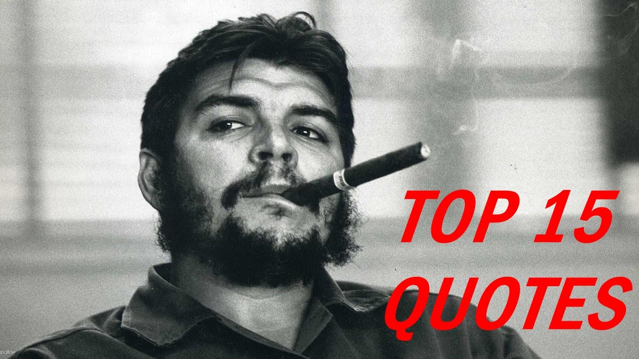 Revolution Quotes Che Guevara Quotes  15 Revolution Quotes  Youtube