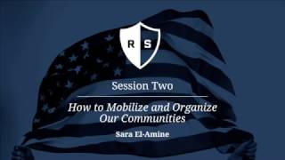 Resistance School Session Two: 'How to Mobilize and Organize our Communities'
