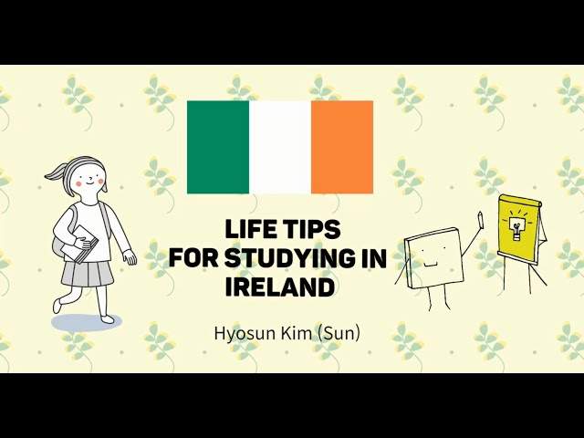Hyosun Kim   Shannon College of Hotel Management   Life Tips for studying in Ireland