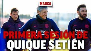 Primer entrenamiento de Quique Setién con el Barcelona I MARCA