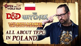 D&D, The Witcher, Warhammer - All about TRPG in Poland (with Michał Bańka)