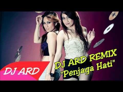 [DJ REMIX] PENJAGA HATI - ARI LASSO REMIX