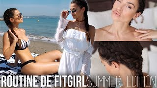 MA ROUTINE DE FITGIRL - Summer Edition !!!!