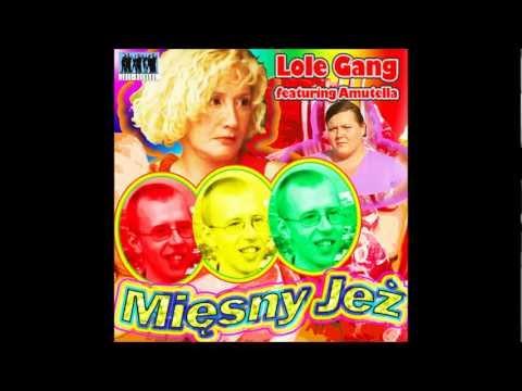 Lole Gang - Mięsny Jeż (Pamiętniki z Wakacji song)