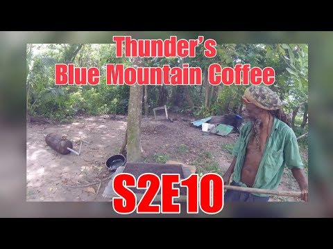 S2E10 Thunder's Blue Mountain Coffee