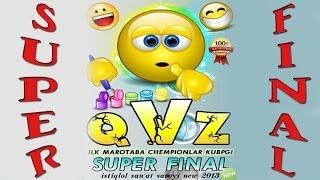 QVZ Super final - Chempionlar kubogi 2013 2-qism