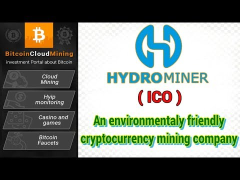HYDROMINER - Environmentally friendly Cryptocurrency mining! RELIABLE INVESTMENTS