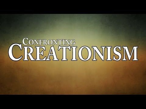 Confronting Creationism: Episode 1
