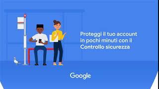 Centro sicurezza Google - Controllo sicurezza