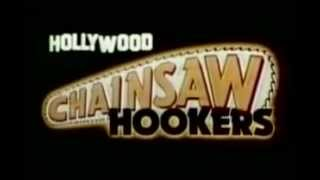 Video Hollywood Chainsaw Hookers (1988) Trailer download MP3, 3GP, MP4, WEBM, AVI, FLV September 2017