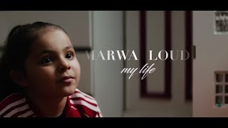 Marwa Loud  - My Life (Clip Officiel)