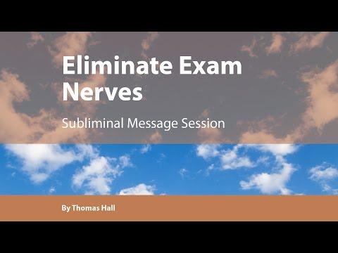 Eliminate Exam Nerves  - Subliminal Message Session - By Thomas Hall