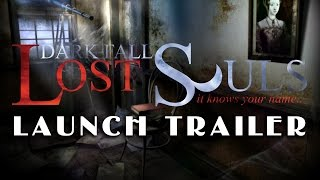 Dark Fall: Lost Souls - Launch Trailer