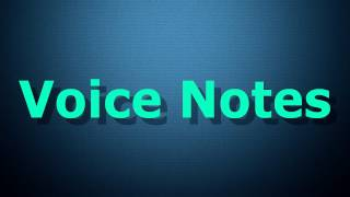 Voice Notes - Android Application