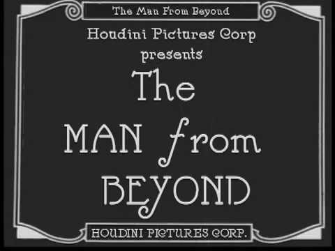 The Man from Beyond 1922 Silent