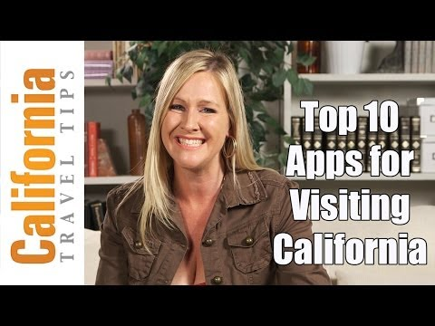 Travel Tips - 10 Best Travel Apps for Visiting California