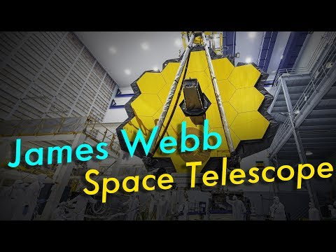 James Webb Space Telescope: Discovering New Worlds & Ancient Galaxies