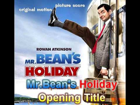 Mr.Beans Holiday - Opening OST
